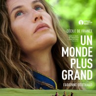Un Monde Plus Grand (Feature Film)